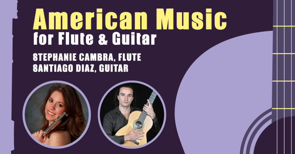 American Music for Flute and Guitar CMM In Recital Live!